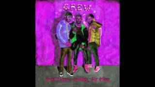 GoldLink ft Shy Glizzy Jefe, Brent Faiyaz - Crew  Chopped and Screwed Cushchop