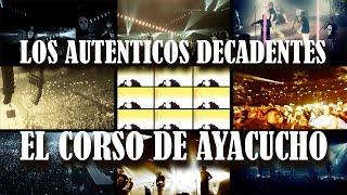 Los Auténticos Decadentes - El Corso de Ayacucho (video oficial)