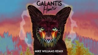 Galantis - Hunter (Mike Williams Remix)