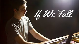 """""""If We Fall"""" - Sad and Emotional Instrumental Piano Composition Composed by Jacob Edelman"""