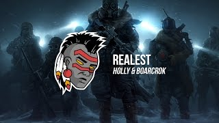 Holly & BOARCROK - Realest