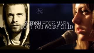 """Don't You Worry Child"" - Swedish House Mafia - (Pierre H. Cover) ft Ilaria Fabbri"