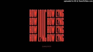 Charlie Puth - How Long [Audio]