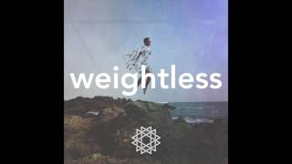 Weightless (Free Download)