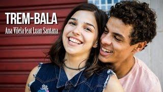 "Trem-Bala Ana Vilela & Luan Santana Trilha Sonora Malhaçao "" Viva a Diferença"" (Letra)"