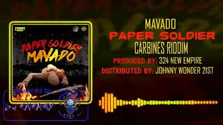 Mavado - Paper Soldier (Clean) [Carbines Riddim] April 2018