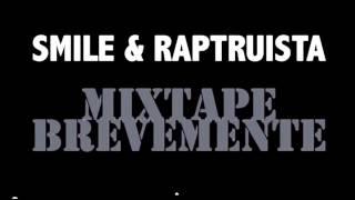 Smile VS Raptruista (Faixa Bónus)