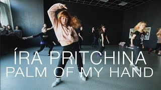 ZHU – Palm of My Hand | Choreography by Íra Pritchina | D.Side Dance Studio
