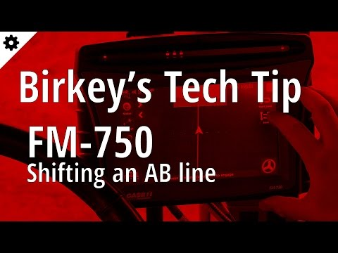 Birkey's Tech Tip: FM-750 Shifting an AB line