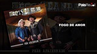 LÉO&LEANDRO - FOGO DE AMOR