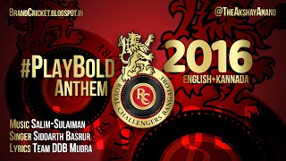 Royal Challengers Bangalore | #PlayBold Anthem - 2016 | Lyrics in CC