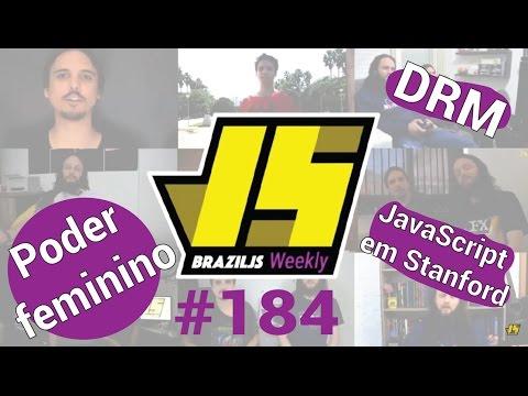 Weekly#184 - Poder feminino, Tim Bernes Lee fala sobre o DRM e JavaScript em Stanford