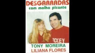 Tony Moreira & Liliana Flores - O Cavaleiro e Ela