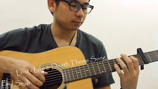 Lost - Life & Death Theme Song Guitar Fingerstyle Cover (With Tabs)