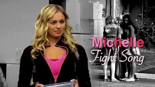 Michelle ~ Fight Song {The Next Step}