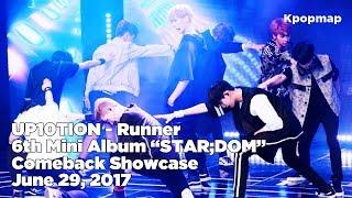 "[INSIDE SHOWCASE] 170629 UP10TION ""STAR;DOM"" Comeback Stage - RUNNER (업텐션 시작해 컴백 무대, 업텐션 컴백 쇼케이스)"