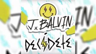 Decídete J Balvin Cover Audio Oficial