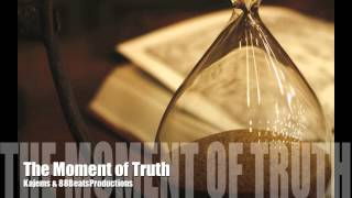 """Hip Hop Beat Underground Hard Piano Rap Instrumental - """"The Moment of Truth"""""""