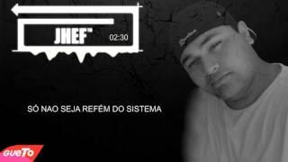 JHEF - Quem é Você (Lyric Vídeo)