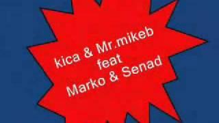 kica & Mr.Mikeb feat Marko & Senad-Ti si ta (frestyle live).flv