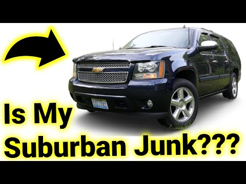 Is My 2007 Chevy Suburban Junk or a Gem?