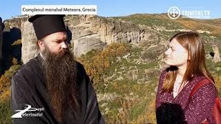Pasii Pelerinului. Complexul monahal Meteora Grecia (10 12 2017)