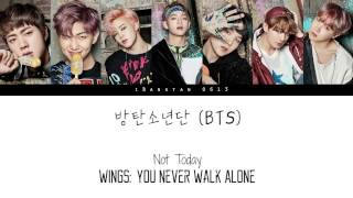 BTS (방탄소년단) - Not Today [Han|Rom|Eng]