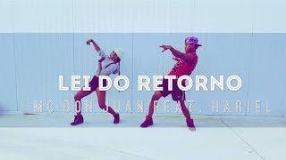 Lei Do Retorno - MC Don Juan feat MC Hariel - Coreografia Dance Tainara Vieira