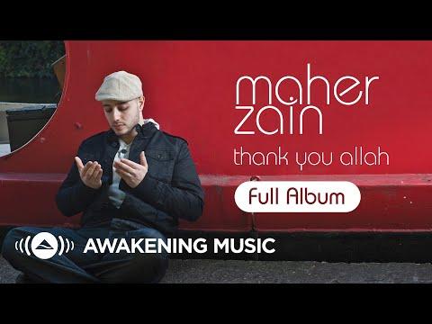 Maher Zain - Thank You Allah   Full Album (Platinum Edition)