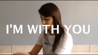 I'm with you - Avril Lavigne (Cover) by Thais Souza