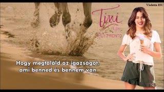 Martina Stoessel TINI – Confía en mí/Bízz bennem (magyar felirattal)
