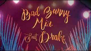 Bad Bunny feat. Drake - MIA (English Lyric Video)