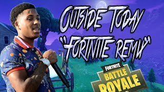 """Youngboy Never Broke Again-Outside Today """"Fortnite Remix"""""""