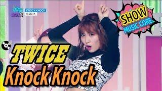 [Comeback Stage] TWICE(트와이스) - KNOCK KNOCK Show Music core 20170225