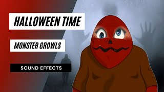 Halloween Time:  Monster Growls - Sound Effect - Animation