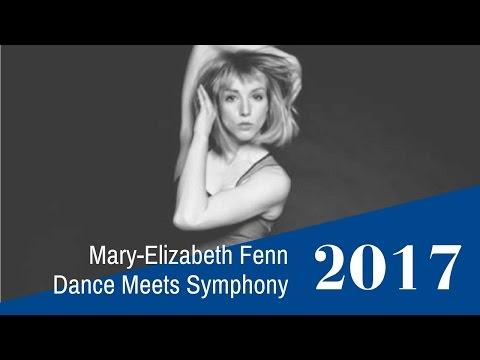Mary-Elizabeth Fenn: Dance Meets Symphony