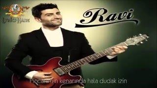 Ravi İncigöz - Bugün ( Lyrics )