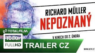 Richard Müller: Nepoznaný (2017) trailer