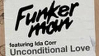 Funkerman ft. Ida Corr - Unconditional Love (House For All Remix)