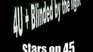 Stars on 45 - For you and blinded by the light