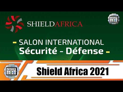 ShieldAfrica 2021 salon sécurité et défense à Abidjan Côte d'Ivoire 7 - 10 Juin 2021