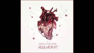 AlQuadrat - Cada nit (ft.Txarango)