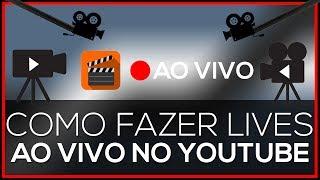 Como fazer uma live no YouTube [AO VIVO] - 2017
