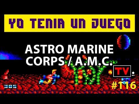 Yo Tenía Un Juego TV #116 - Astro Marine Corps / A.M.C. (Amstrad CPC)