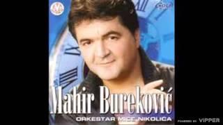 Mahir Burekovic - Opsa sa - (Audio 2002)