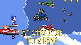 Sky Chase Zone Act 2 Remix - Sonic The Hedgehog 2