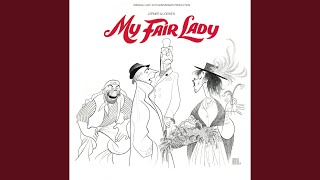 My Fair Lady: On the Street Where You Live