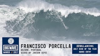 Francisco Porcella at Nazaré 1 - 2017 Billabong Ride of the Year Entry - WSL Big Wave Awards