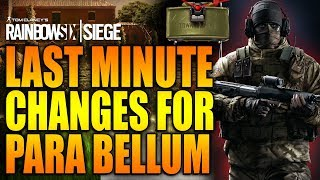 Rainbow Six Siege - In Depth: Last Minute Changes for Para Bellum