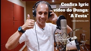 Dunga - A Festa (Lyric Video)